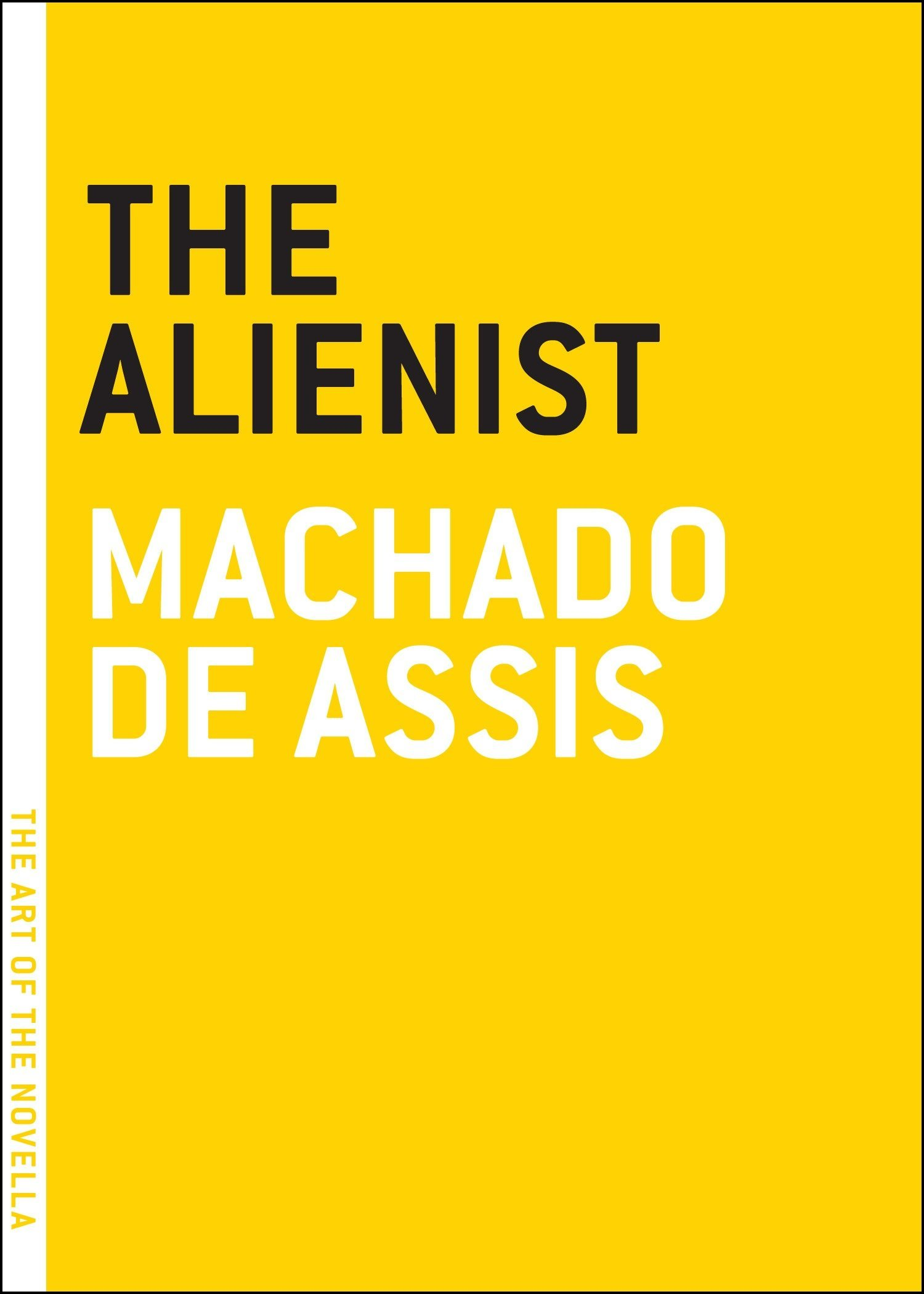 The Alienist – Machado de Assis