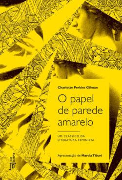 O Papel de Parede Amarelo – Charlotte Perkins Gilman